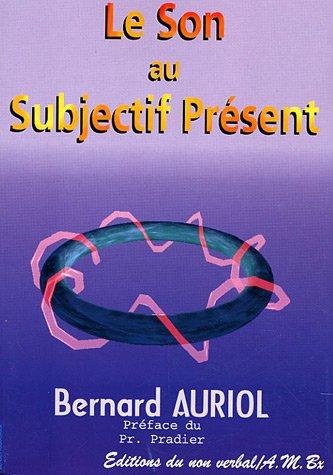 auriol_le_son_au_subectif_present