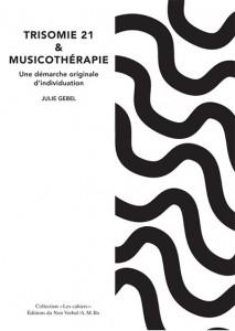 Julie Gebel Trisomie 21 et musicotherapie