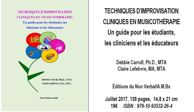 Techniques d'improvisation cliniques en musicothérapie / D. Carroll et C. Lefebvre