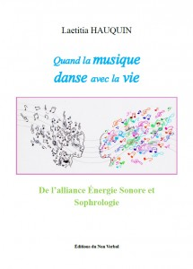 Vient de paraitre / Laetitia HAUQUIN Quand la musique danse avec la vie