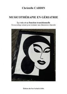 Parution / MUSICOTHÉRAPIE EN GÉRIATRIE de Christelle CARDIN