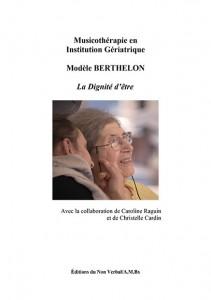 Parution / Musicothérapie en  Institution Gériatrique / Modèle BERTHELON